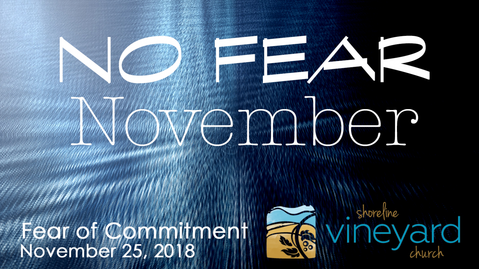 No Fear November – Fear of Commitment