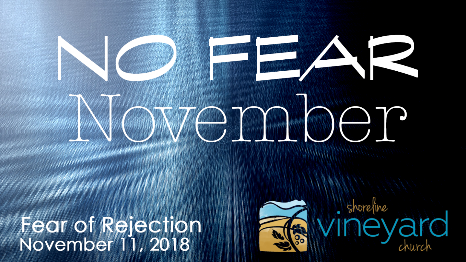 No Fear November – Fear of Rejection