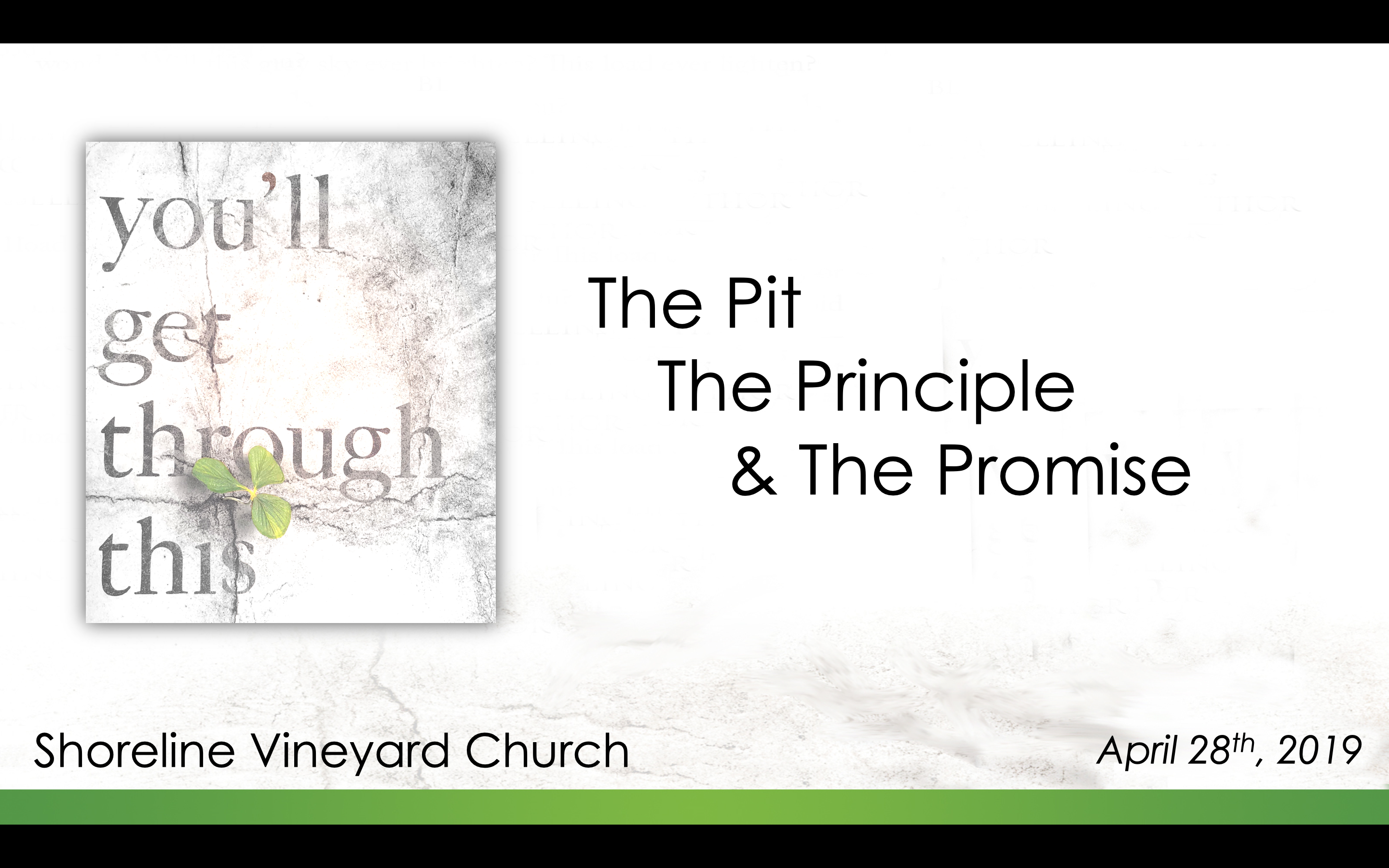 The Pit, The Principle, and The Promise – You'll Get Through This